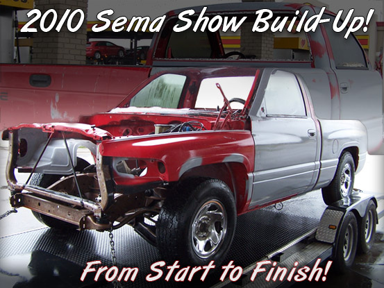 Click Here To View The Build-Up From Start To Finish! - Sema 2010!